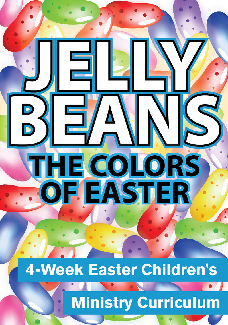 Jelly Beans 4-Week Children's Ministry Easter Curriculum