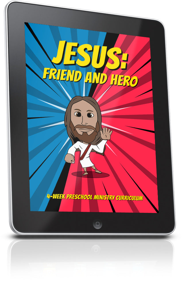 FREE Jesus Friend and Hero Preschool Ministry Lesson