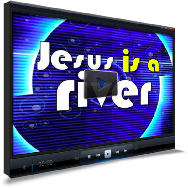 Jesus Is A River Children's Ministry Worship Video