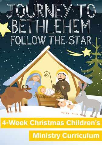 Journey To Bethlehem 4-Week Children's Ministry Christmas Curriculum
