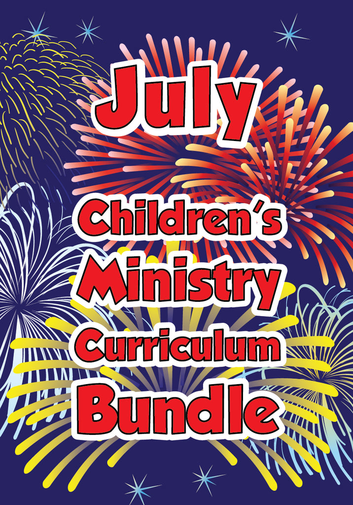 July Children's Ministry Curriculum Bundle