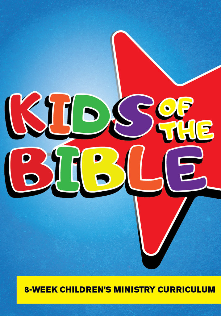 Kids of the Bible Children's Ministry Curriculum