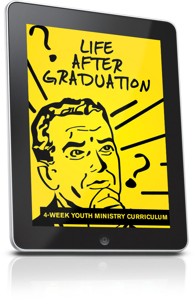 FREE Life After Graduation Youth Ministry Lesson