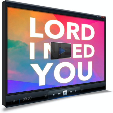 Lord I Need You Worship Video for Kids