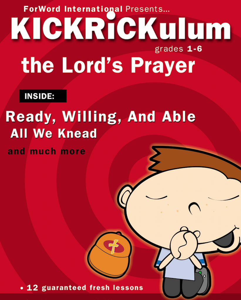 the lord u0027s prayer 12 week kickrickulum u2013 children u0027s ministry deals