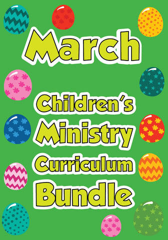 March Children's Ministry Curriculum Bundle