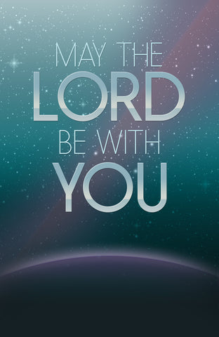 FREE May the Lord Be With You Poster