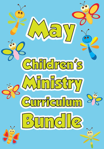 May Children's Ministry Curriculum Bundle