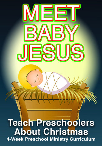 Meet Baby Jesus Preschool Minstry Curriculum