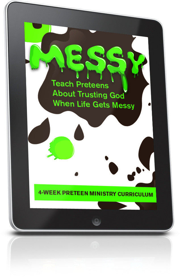 Messy Preteen Ministry Lesson