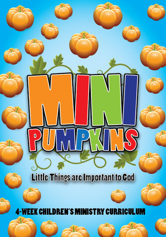 Mini Pumpkins 4-Week Children's Ministry Curriculum