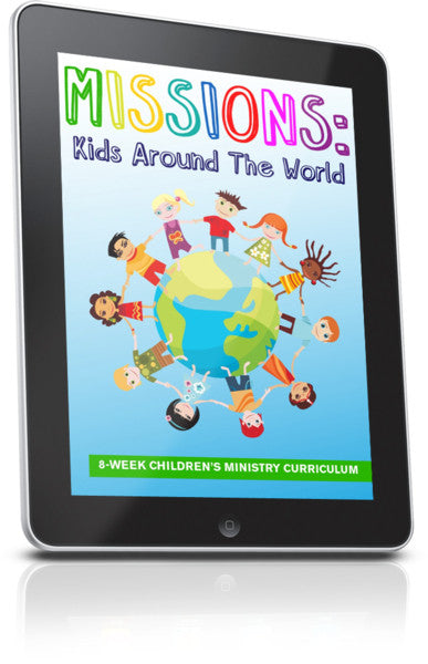 FREE Missions: Kids Around The World Children's Ministry Lesson
