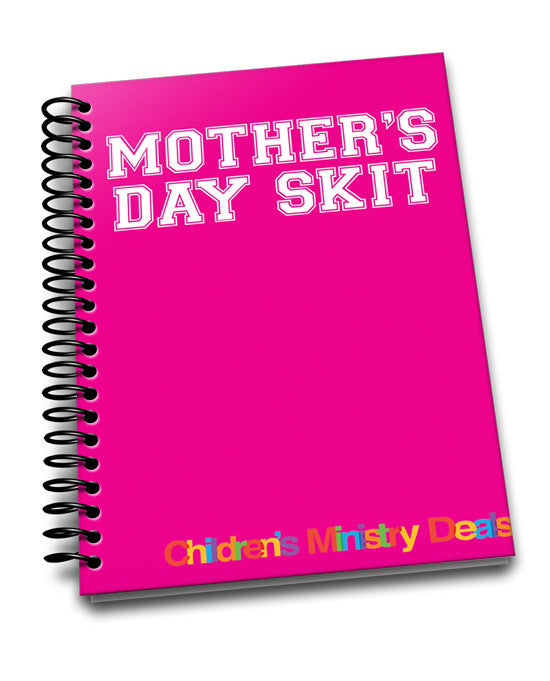 Mother's Day Skit For Children's Ministry – Children's ...