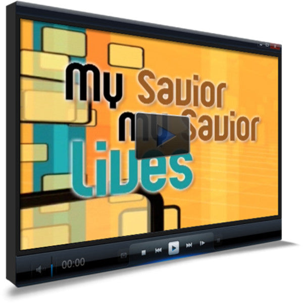 My Savior Lives Children's Ministry Worship Video