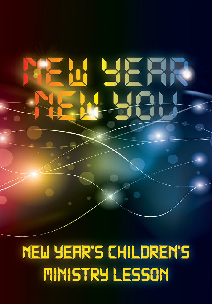 New Year's Children's Church Lesson