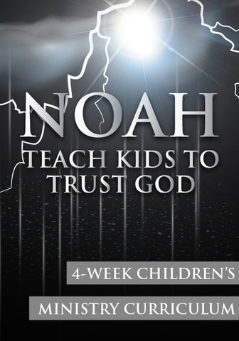 Noah 4-Week Children's Ministry Curriculum