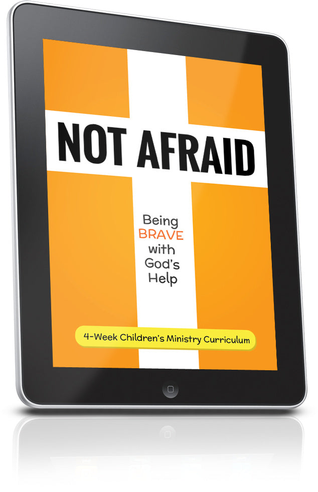 FREE Not Afraid Children's Ministry Lesson