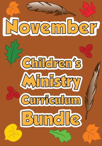 November Children's Ministry Curriculum Bundle