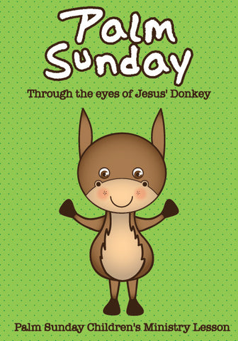 Palm Sunday Children's Church Lesson