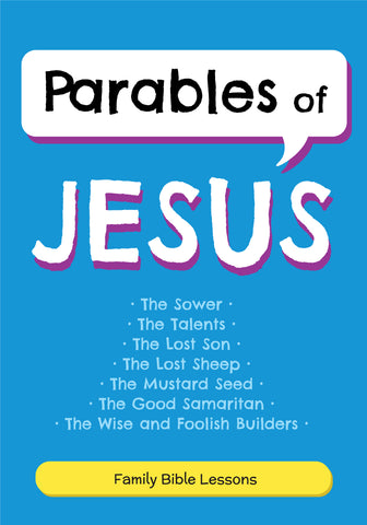 Parables of Jesus Family Bible Lessons