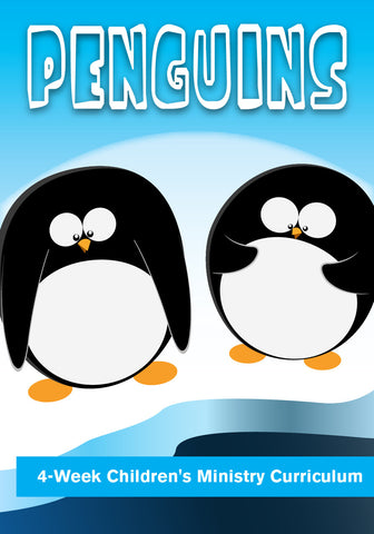 Penguins 4-Week Children's Ministry Curriculum