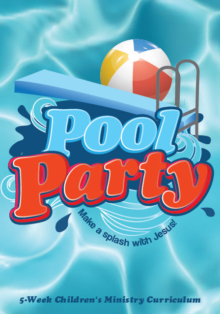 Pool Party 5-Week Children's Ministry Curriculum