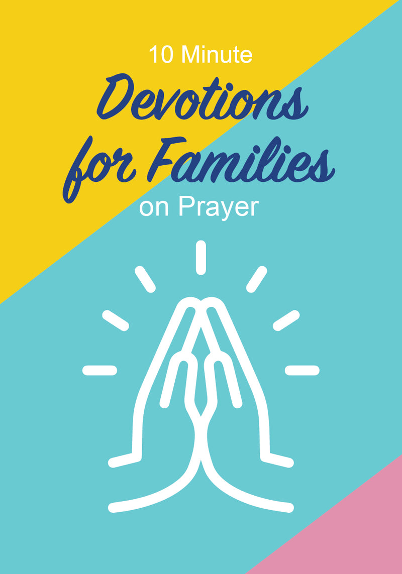 Prayer Devotionals For Families