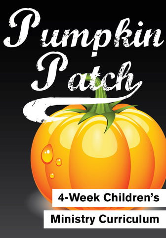 Pumpkin Patch 4-Week Children's Ministry Curriculum