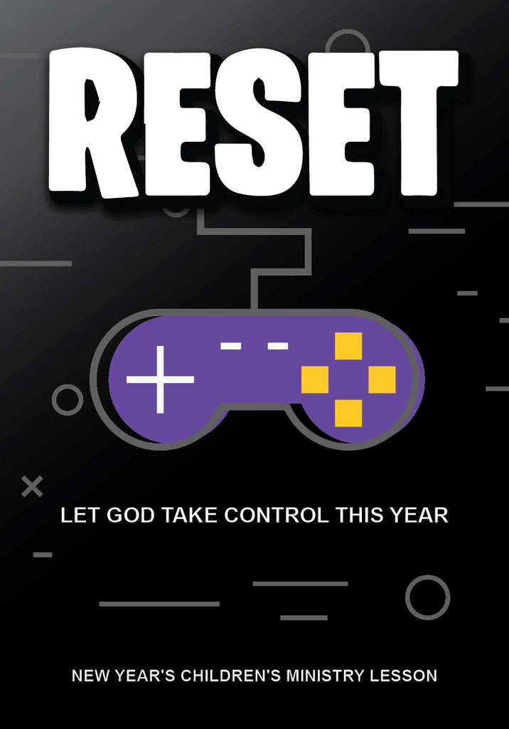 Reset New Year's Children's Church Lesson