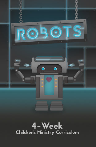 Robots 4-Week Children's Ministry Curriculum