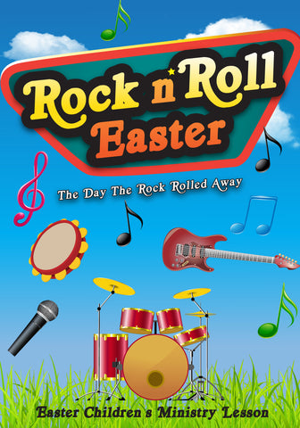 Rock N' Roll Easter Children's Ministry Lesson