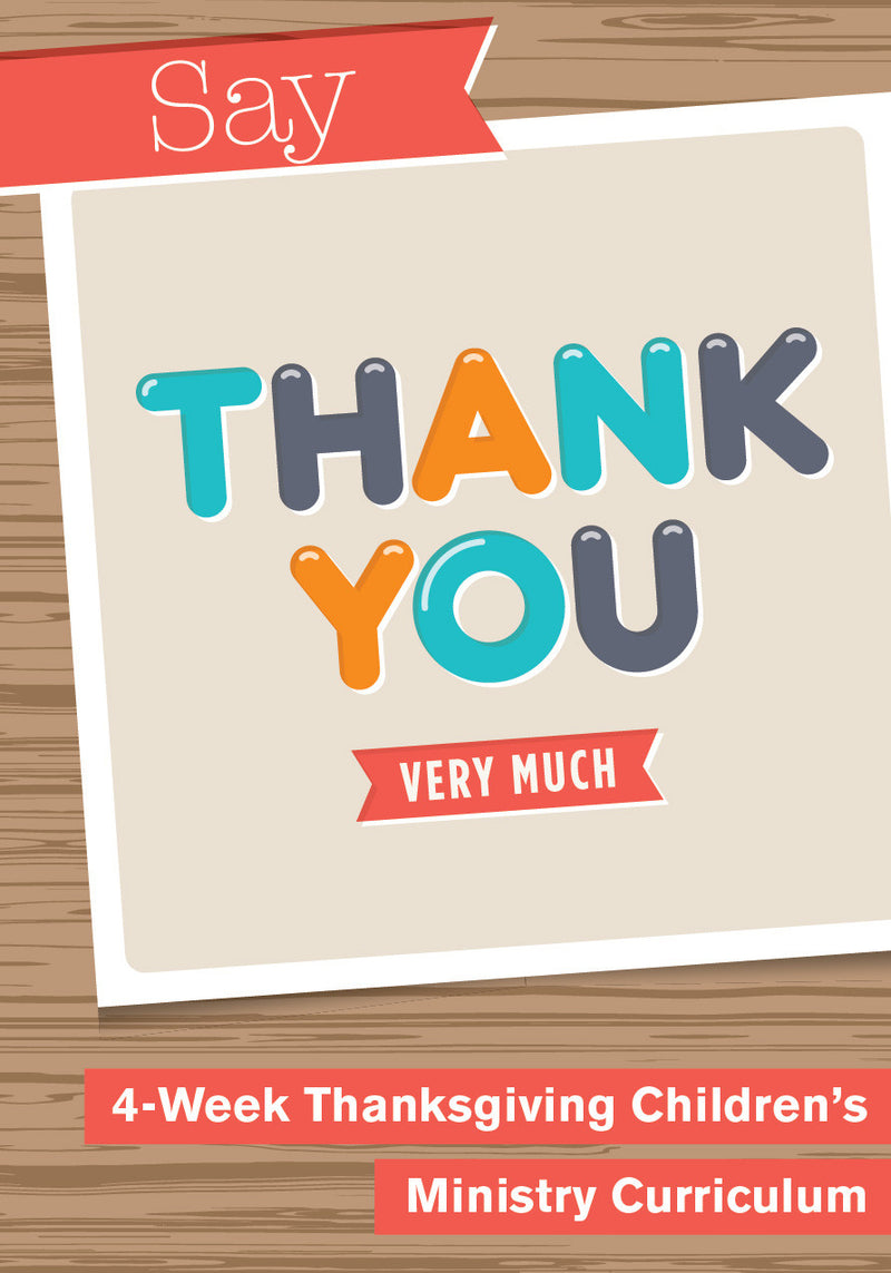 Say Thank You 4-Week Children's Ministry Curriculum