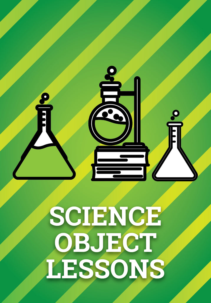 5 Science Object Lessons