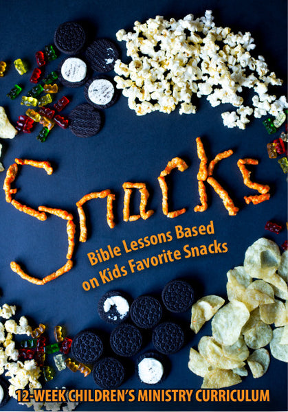 Snacks 12Week Children 39 s Ministry Curriculum Children 39 s