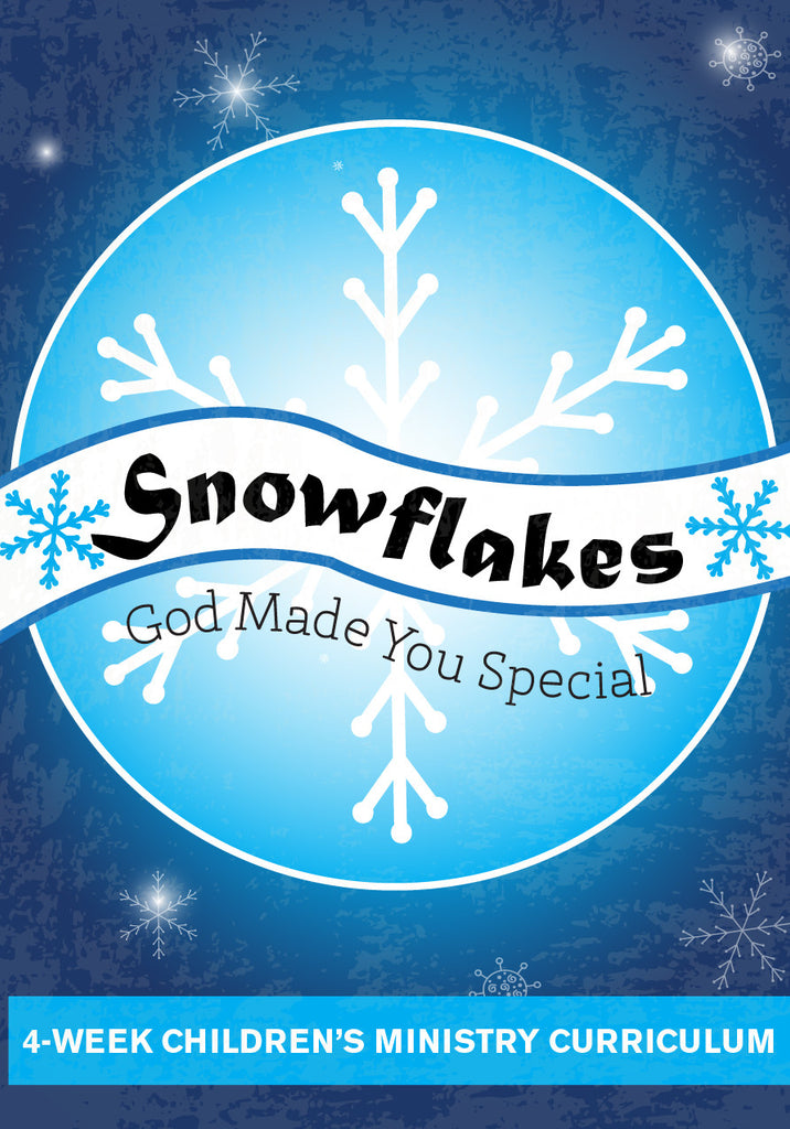 Snowflakes 4-Week Children's Ministry Curriculum
