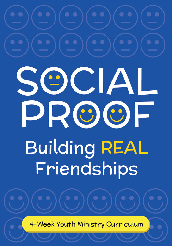 Social Proof Youth Ministry Curriculum