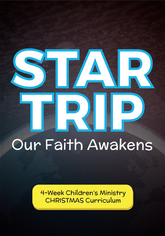 Star Trip CHRISTMAS Children's Ministry Curriculum