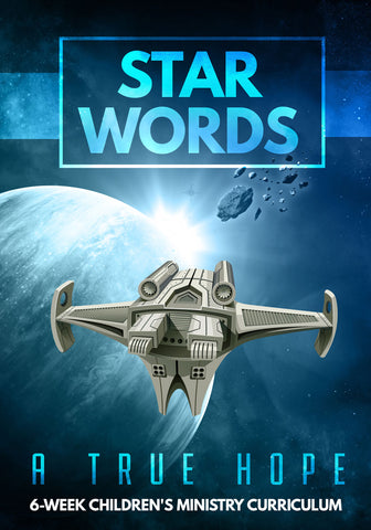 Star Words 6-Week Children's Ministry Curriculum