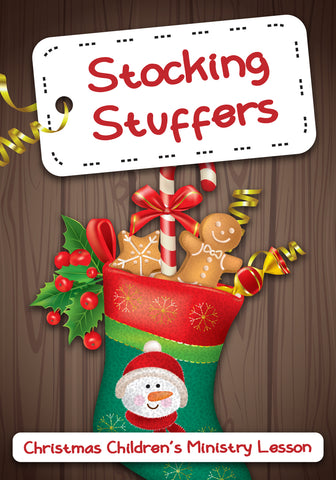 Stocking Stuffers Children's Ministry Christmas Lesson