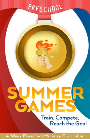 Summer Games 4-Week Preschool Ministry Curriculum