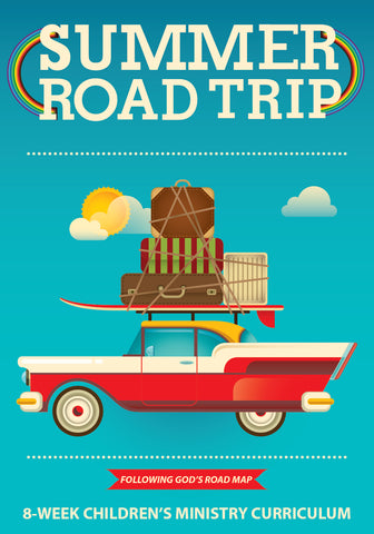 Road Trip 8-Week Children's Ministry Curriculum
