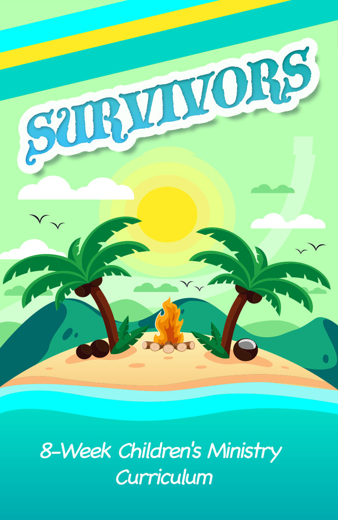 Survivors 8-Week Children's Ministry Curriculum