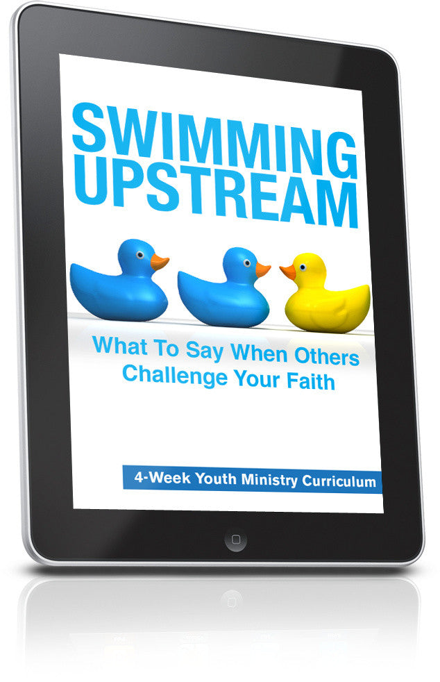 FREE Swimming Upstream Youth Ministry Lesson