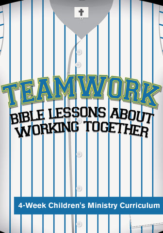 Teamwork 4-Week Children's Ministry Curriculum