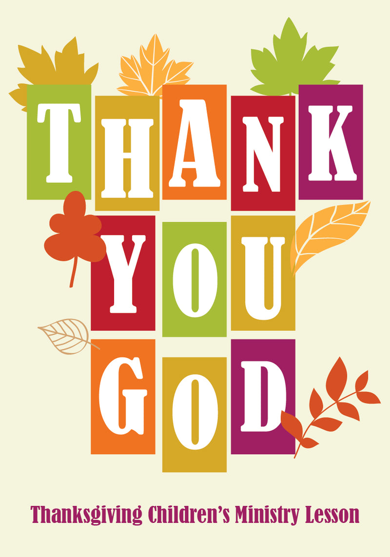 Thank You God Children's Ministry Thanksgiving Lesson
