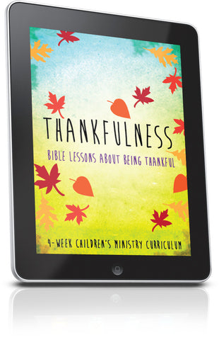 FREE Thankfulness Children's Ministry Lesson