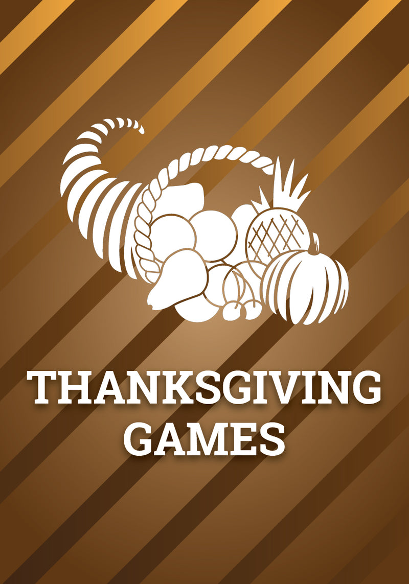 Games for Thanksgiving