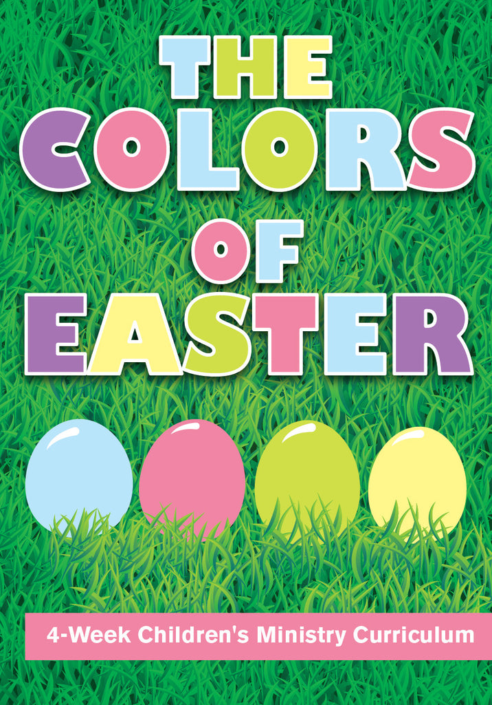 The Colors of Easter 4-Week Children's Ministry Curriculum