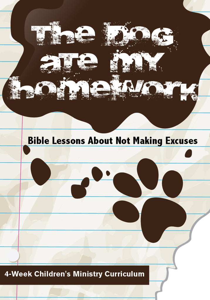 The Dog Ate My Homework 4-Week Children's Ministry Curriculum