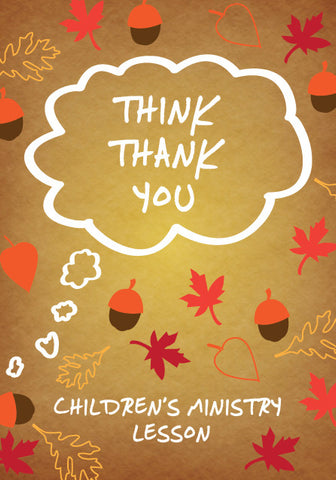 Think Thank You Children's Ministry Lesson